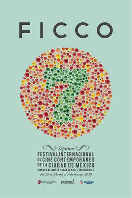 Mexico City International Contemporary Film Festival (FICCO) - 2008