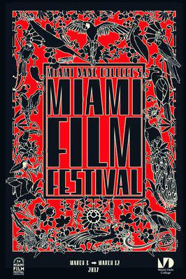 Miami International Film Festival - 2017