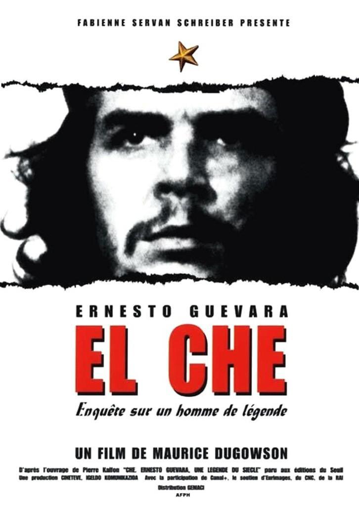 El Che. Una leyenda de nuestro siglo