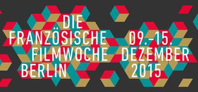 Make a date for the 15th Berlin French Film Week