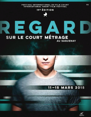 REGARD - Festival International du court-métrage au Saguenay - 2015