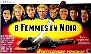 La Nuit des suspectes (8 femmes en noir) - © Poster Belgique