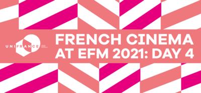 Le cinéma français à l'EFM - Jour 4