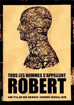Tous les hommes s'appellent Robert