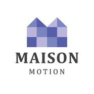 Maison Motion