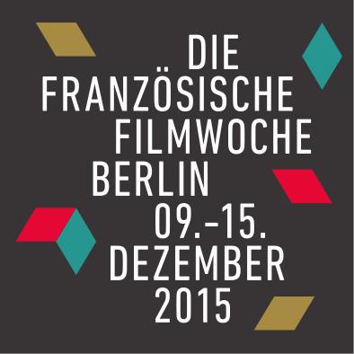 Semaine du Film Français de Berlin - 2015