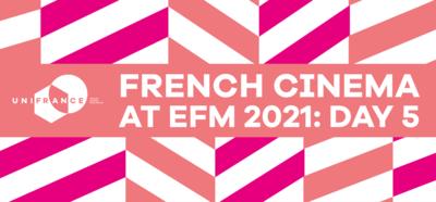 Le cinéma français à l'EFM - Jour 5