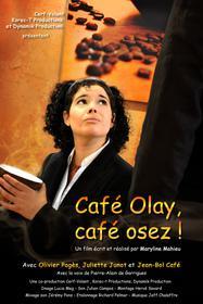 Café Olay, café osez !