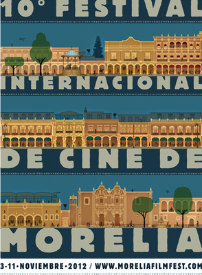 Festival International de Cinéma de Morelia - 2012