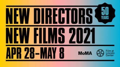 Nueva York - New Directors  New Films - 2021