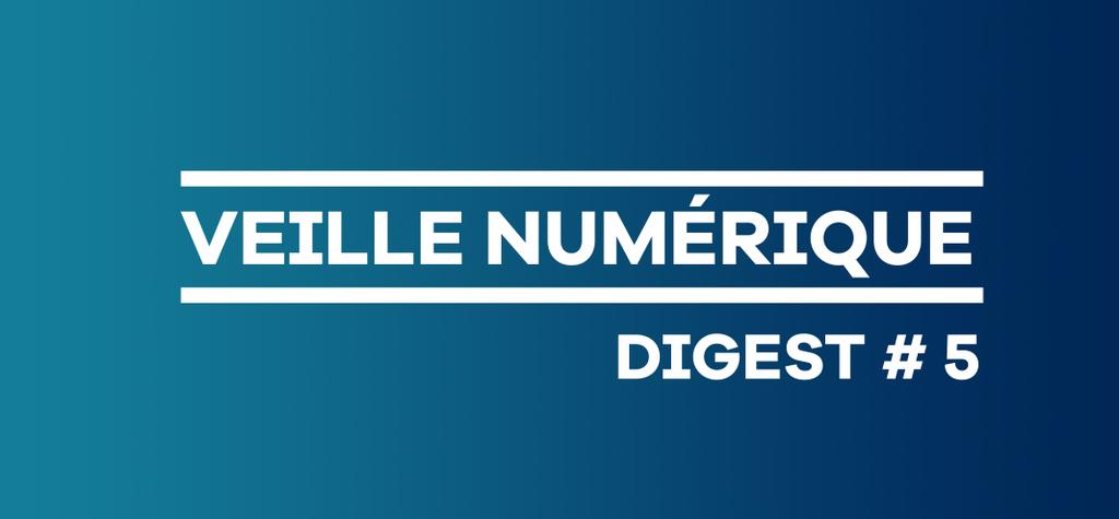 Digital Market News Bulletin No. 5