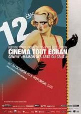 Festival international du film et de la télévision de Genève (Cinéma Tous Écrans) - 2007