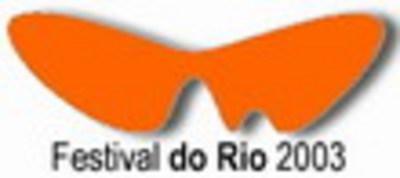 Festival international du film de Rio de Janeiro - 2003