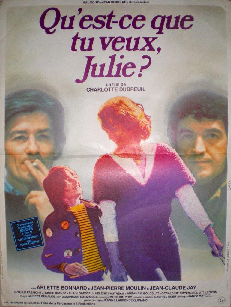 Qu'est-ce que tu veux Julie ?