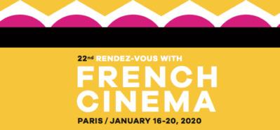 UniFrance presents the 22nd Rendez-Vous with French Cinema in Paris
