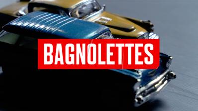 Bagnolettes
