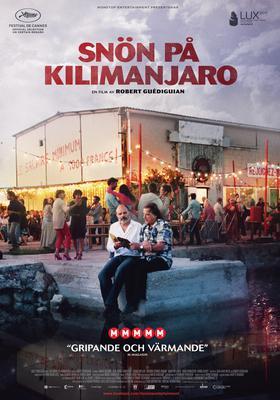 Les Neiges du Kilimandjaro - Poster - Suède
