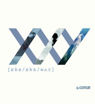 XXY [ɛks/ɛks/wʌɪ]