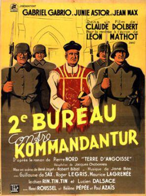 Deuxième Bureau contre Kommandantur (ou Terre d'angoisse)