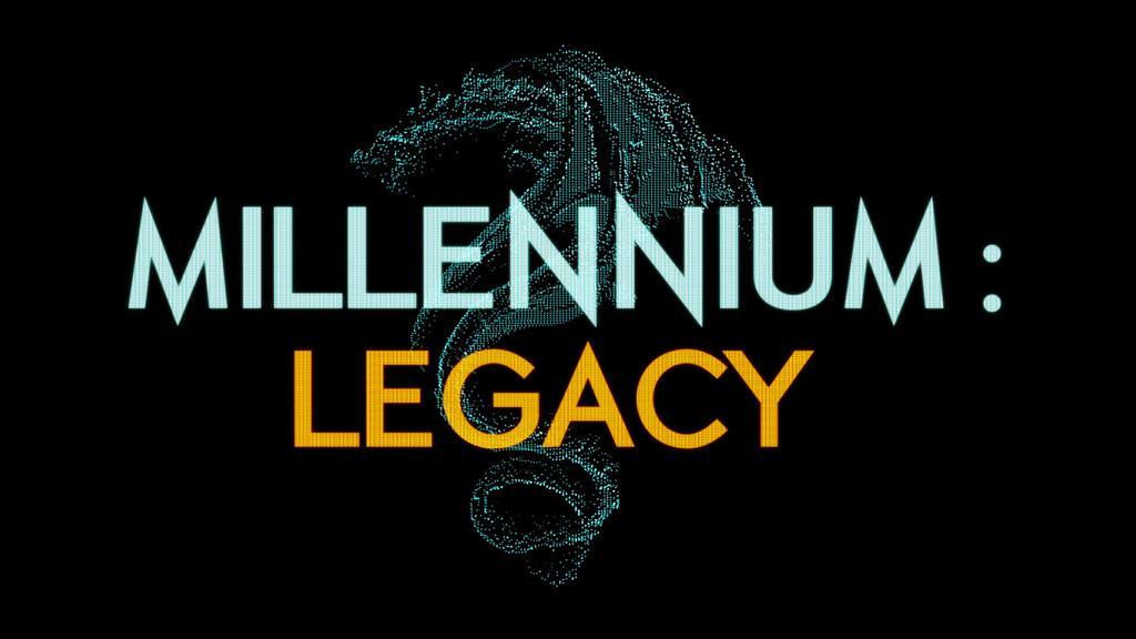 Millennium : Legacy