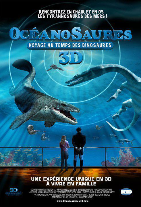 Océanosaures 3D : Voyage au Temps des Dinosaures / Sea Rex