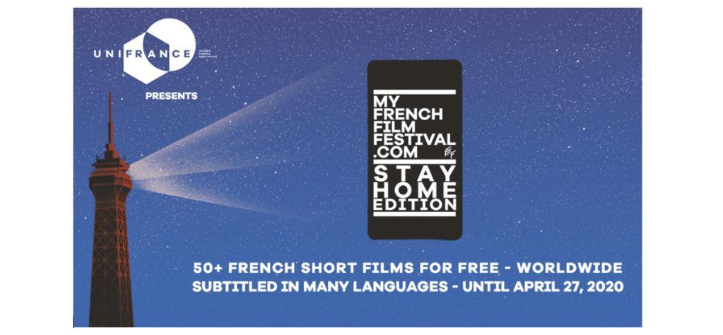 UniFrance présente MyFrenchFilmFestival - STAY HOME Edition
