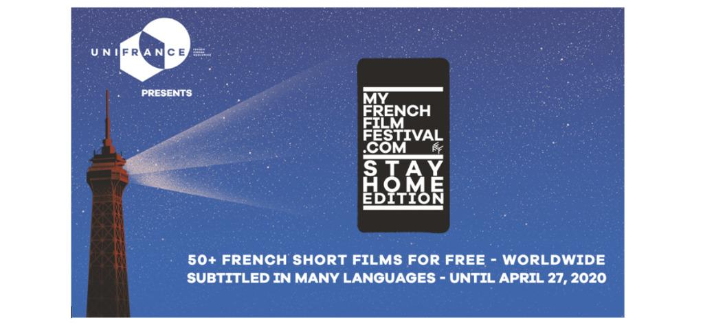 UniFrance presents MyFrenchFilmFestival - STAY HOME Edition