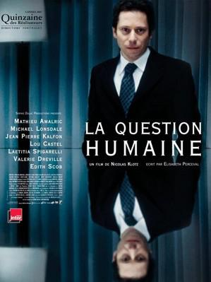 La Cuestión humana - Poster - France - © Sophie Dulac Distribution