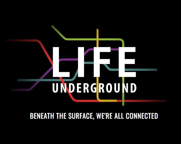 Life Underground