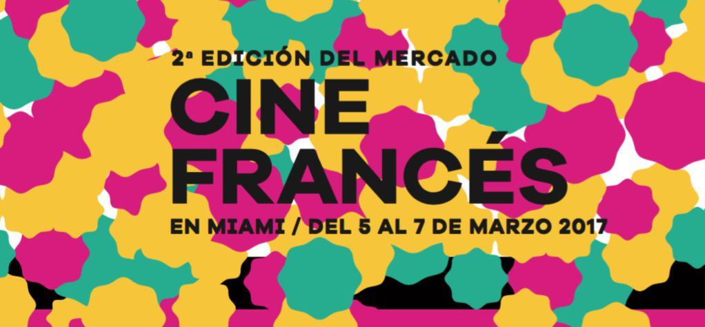 2nd Mercado del Cine Francés in Miami