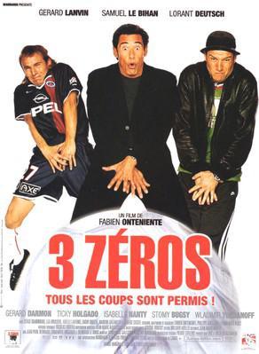 3 Zeros / トロワ・ゼロ~サッカー狂時代