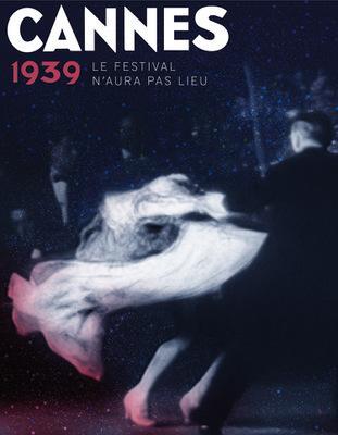 Cannes 1939 le festival n'aura pas lieu - © Gaumont-Pathé-Archives