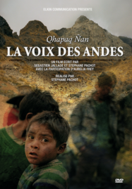 Qhapaq Nan - La Voix des Andes
