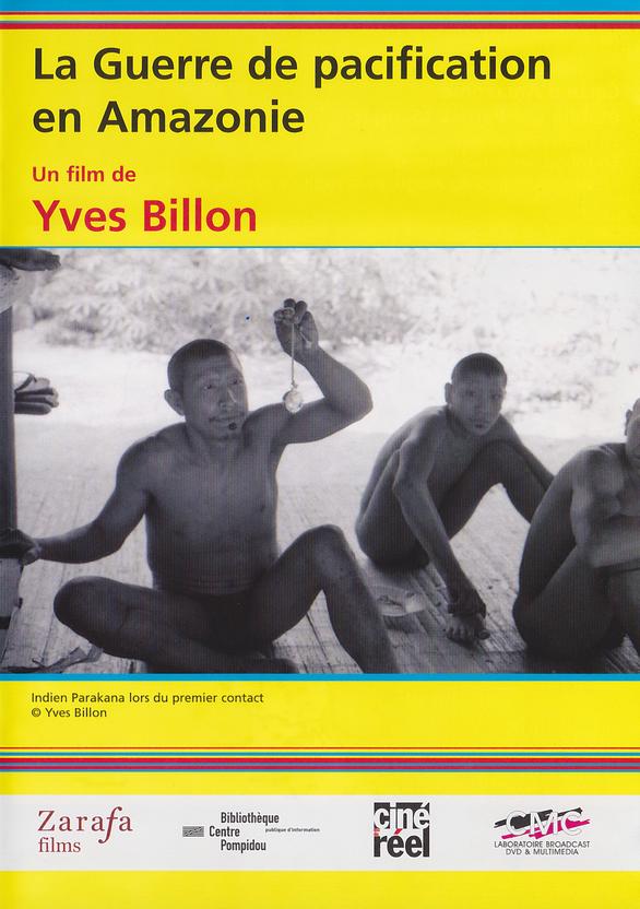 La Guerre de pacification en Amazonie - Jaquette DVD France