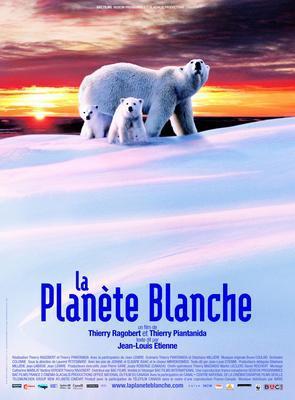 Planete blanche (La) / ホワイト・プラネット