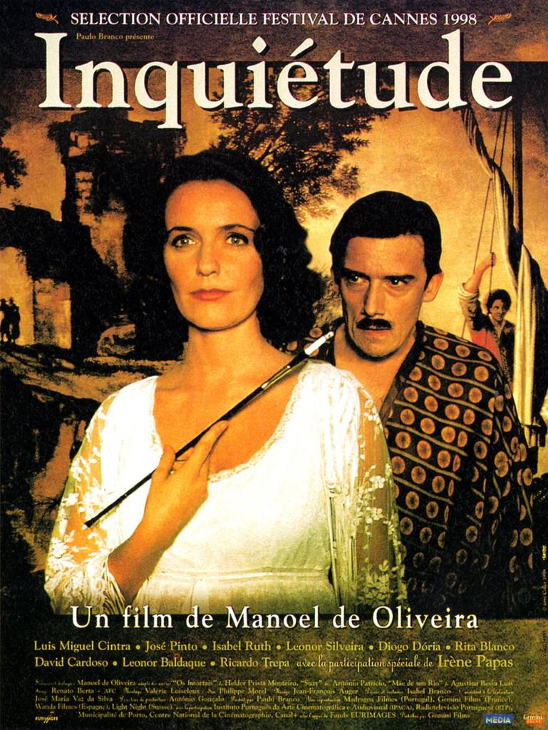 Anxiety de Manoel de Oliveira (1998) - UniFrance