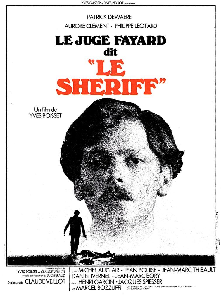 le juge fayard dit  u0026quot le sheriff u0026quot   1977