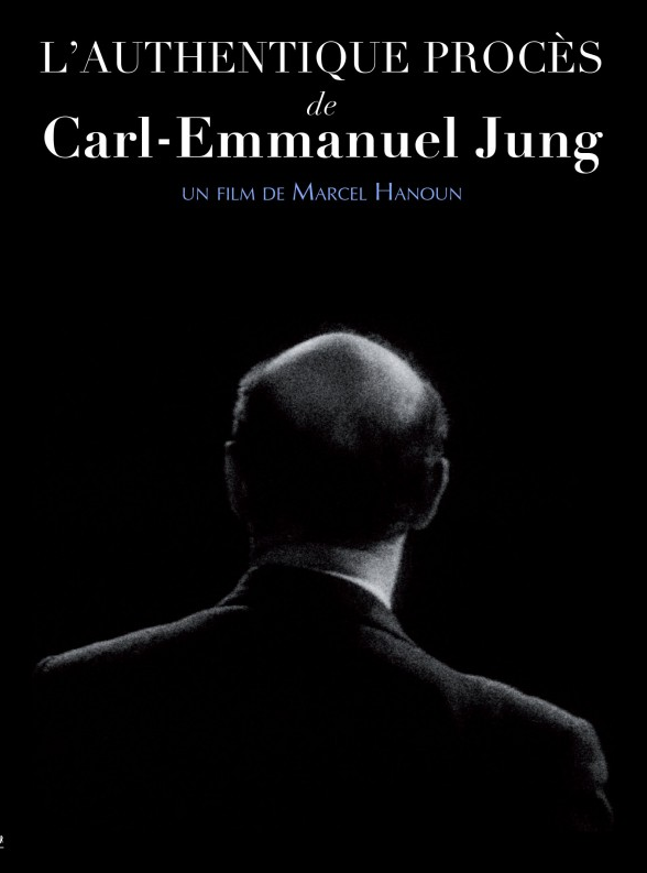 L'Authentique Procès de Carl Emmanuel Jung