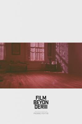 Film, Beyonder III