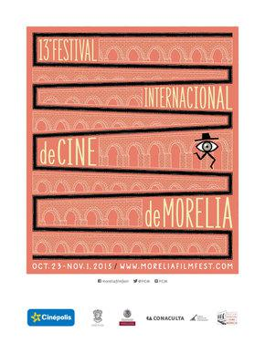 Festival International de cinema de Morelia - 2015