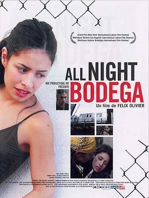 All Night Bodega / 仮題:オールナイト・ボデガ