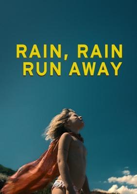 Rain Rain Run Away