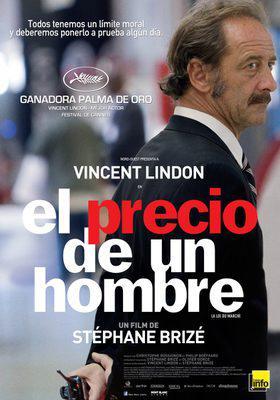 La Ley del mercado / El precio de un hombre - Poster Argentine