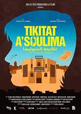 Tikitat-A-Soulima (Le Ticket de cinéma)