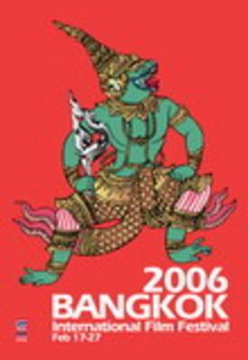 Bangkok International Film Festival - 2006