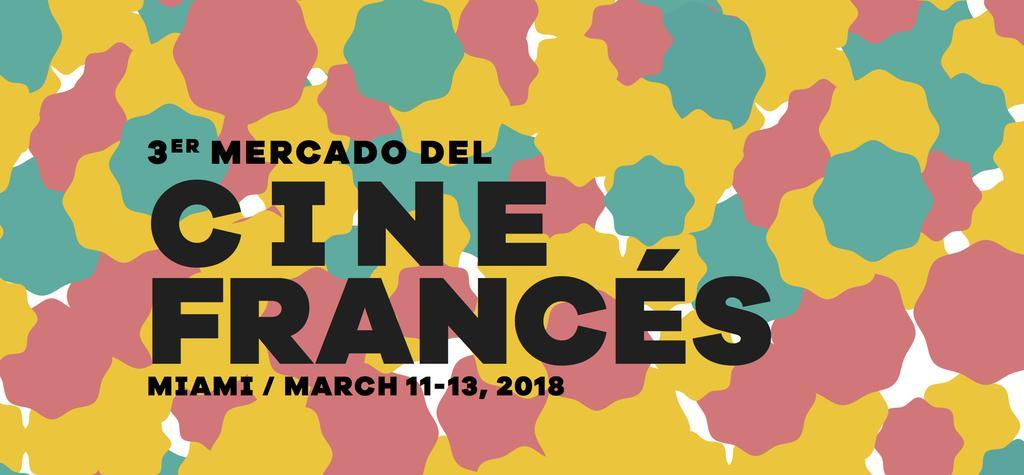 3rd Mercado del Cine Francés in Miami