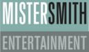 Mister Smith Entertainment