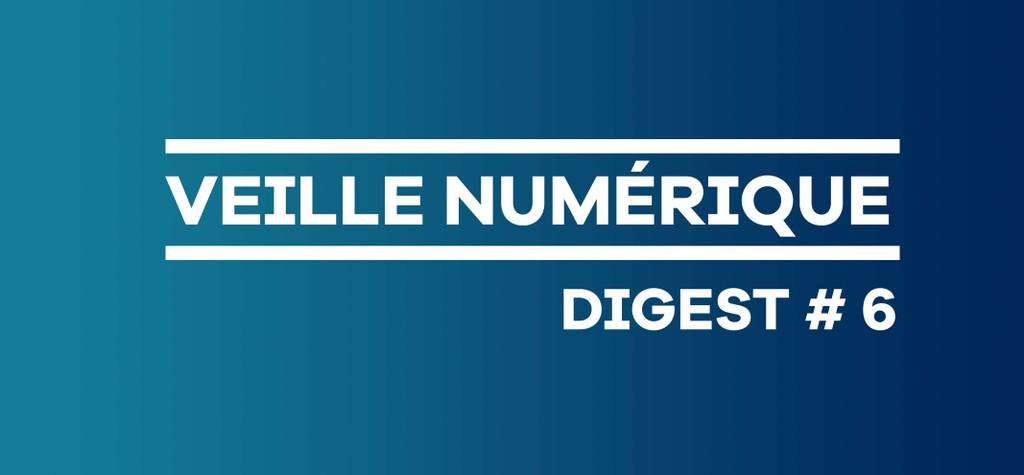 Digital Market News Bulletin No. 6