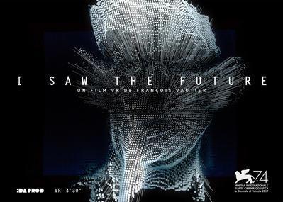 I Saw the Future - VR