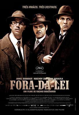 Hors-la-loi - Poster - Brazil - © California Filmes